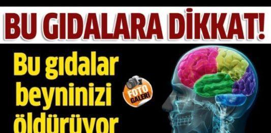 İşte Beyninizi Öldüren 11 Gıda!