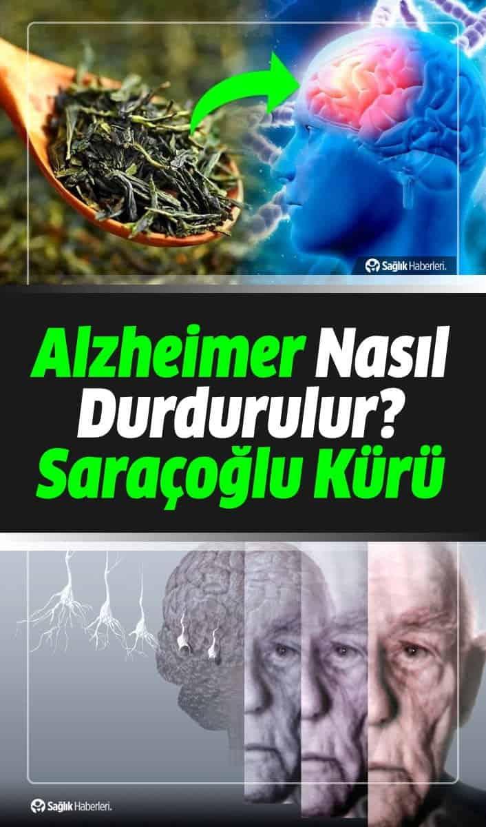 Alzheimer Neden Olur, Belirtileri Neler? Saraçoğlu Alzheimer Kürü